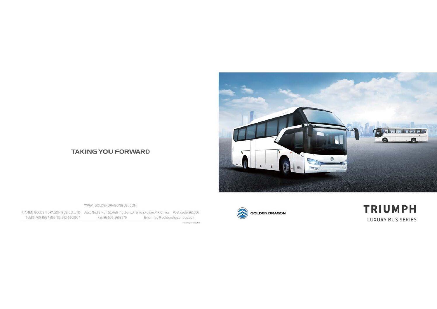 Golden Dragon – Triumph Luxury Bus Series