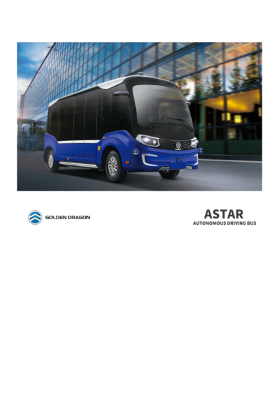 Golden Dragon – Astar Autonomous Driving Bus